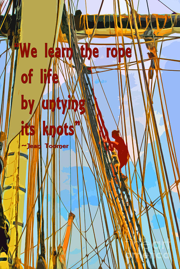 We Painting - Rope Of Life by Jost Houk