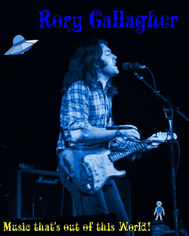 Rory Gallagher Photograph - Rory Out Of This World by Ben Upham