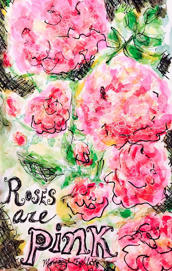 Roses are Pink by Monique Faella
