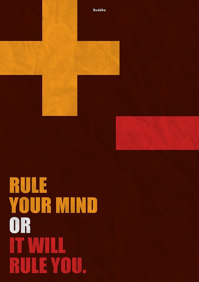 Motivational Quote Digital Art   Rule Your Mind Or It Will Rule You Life  Inspirational Quotes