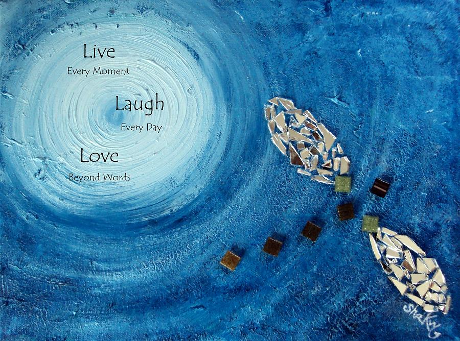Runaway With Live Love Laugh Quote Painting By Shannon Keavy