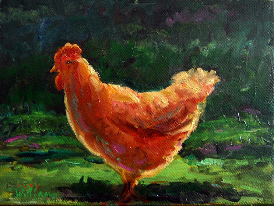 Chicken Painting - Rusty by Lucy Williams