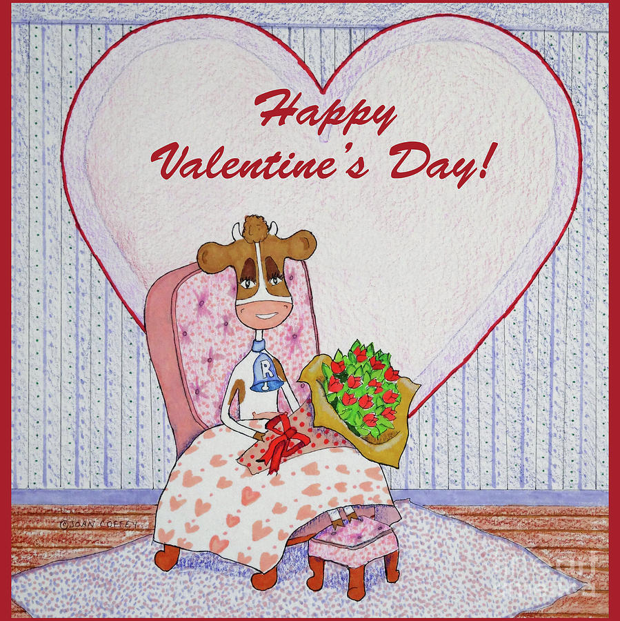 Ruthie-Moo Flowers Happy Valentine's Day by Joan Coffey