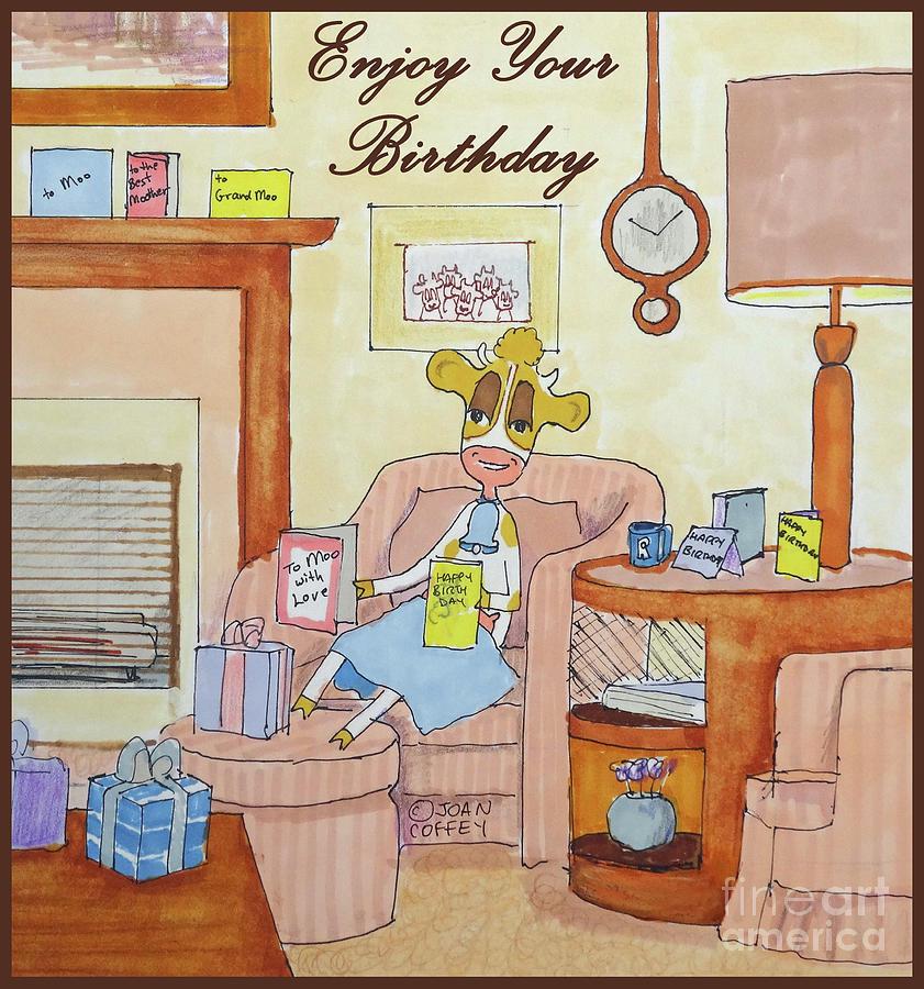 RuthieMoo Enjoy Birthday by Joan Coffey