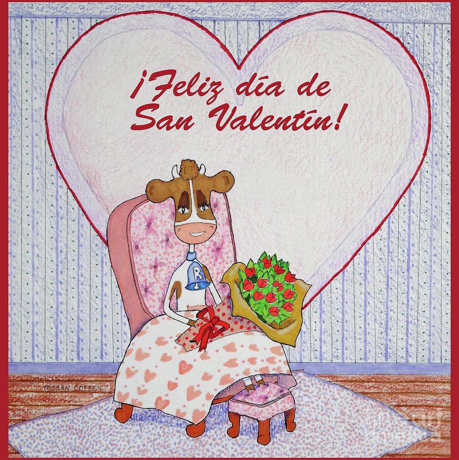 RuthieMoo Flores Feliz Dia de San Valentin by Joan Coffey