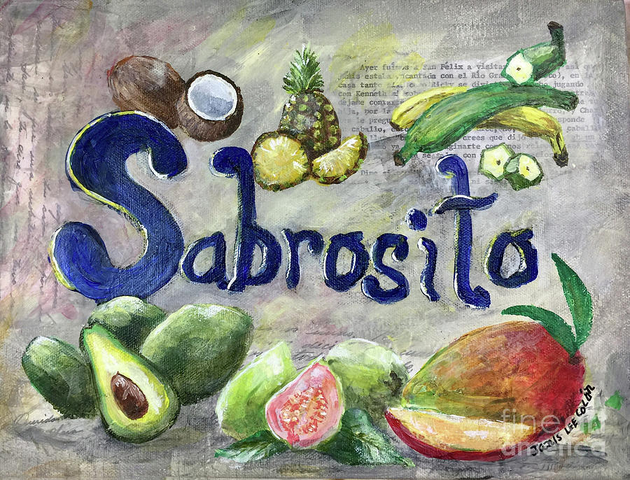 Sabroso Mixed Media - Sabrosito by Janis Lee Colon