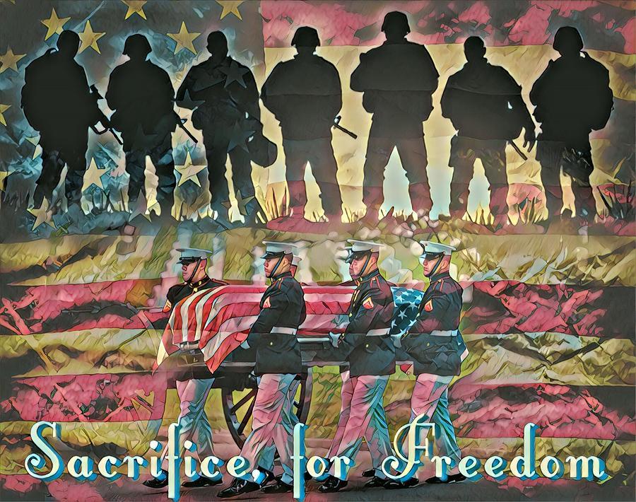 Military Digital Art - Sacrifice For Freedom by Carlos Garcia