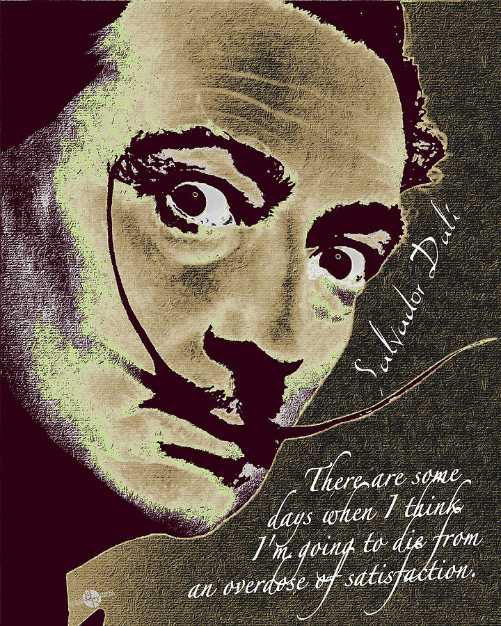 Salvador Dali Pop Art Painting And Signature With Quote Painting