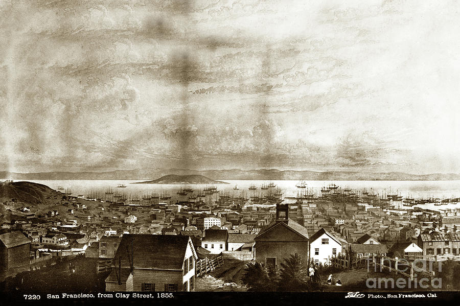 San Francisco Photograph - San Francisco, From Clay Street, 1855 by California Views Archives Mr Pat Hathaway Archives