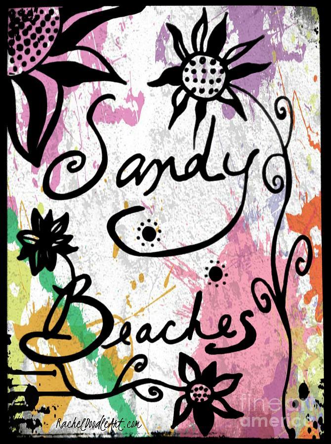 Doodle Drawing - Sandy Beaches by Rachel Maynard