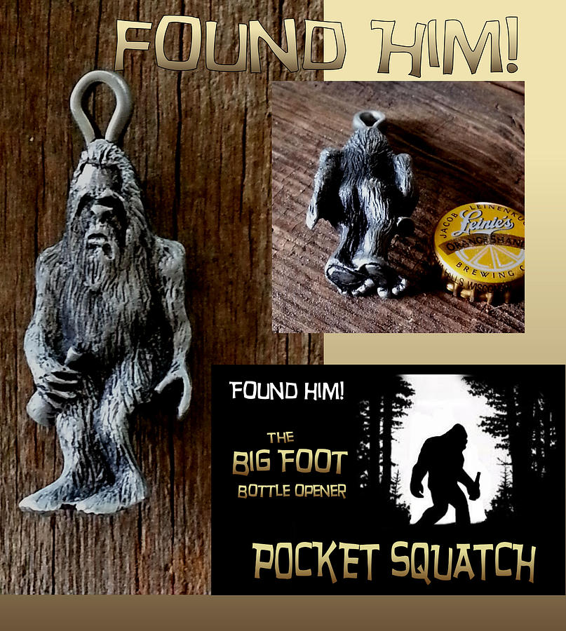 Sasquatch Bottle Opener by Tim  Joyner