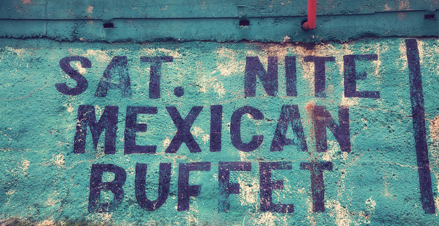 Americana Photograph - Saturday Nite Mexican Buffet by Toni Hopper