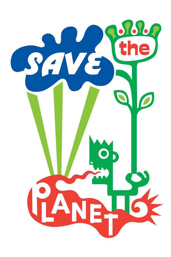 Save The Planet  Digital Art by Andi Bird