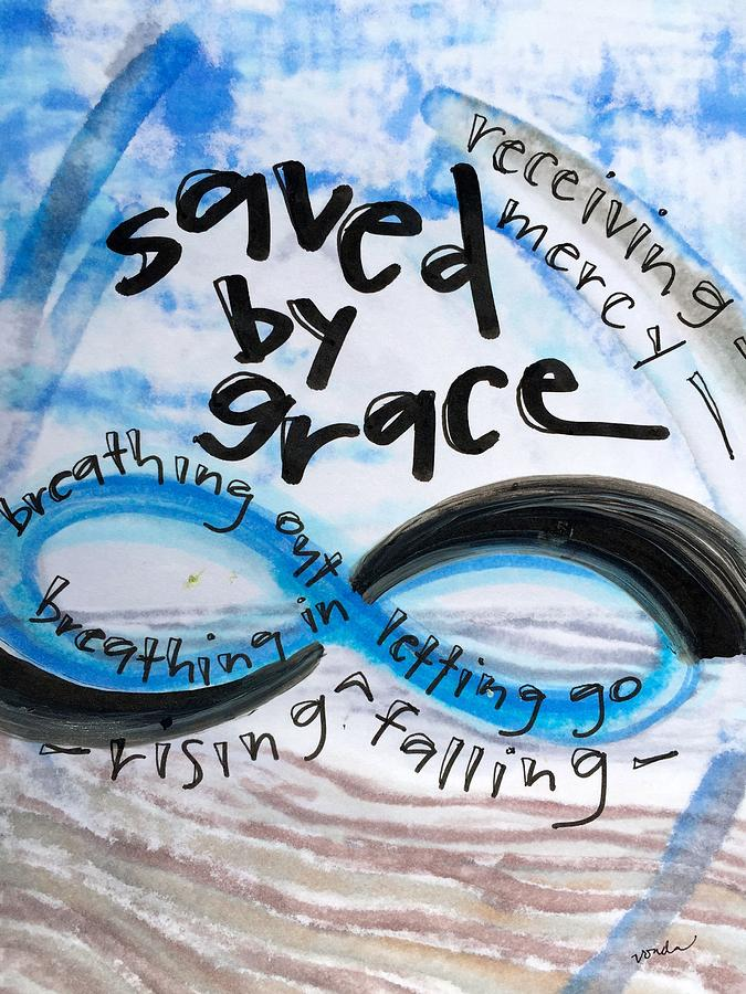 Grace Painting - Saved by Grace by Vonda Drees