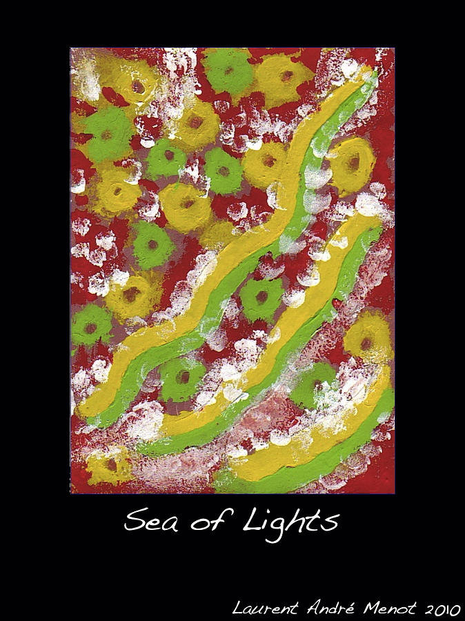 Abstract Painting - Sea Of Lights by Laurent Andre Menot