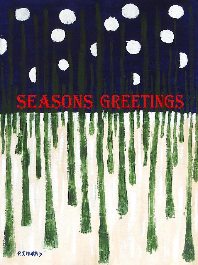Christmas Painting - Seasons Greetings 2 by Patrick J Murphy