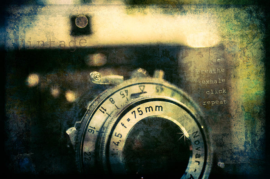 Vintage Camera Photograph - See Breathe Exhale Click Repeat by Joy Gerow