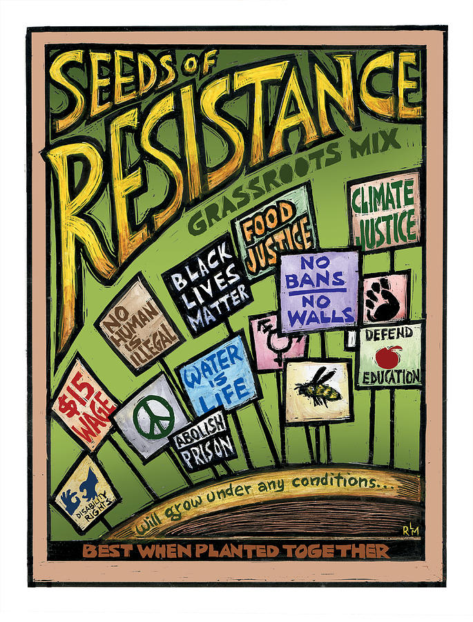 Seeds Mixed Media - Seeds Of Resistance by Ricardo Levins Morales