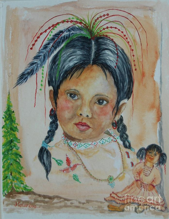 Indian Child Painting - Selena With Her Doll by Janna Columbus