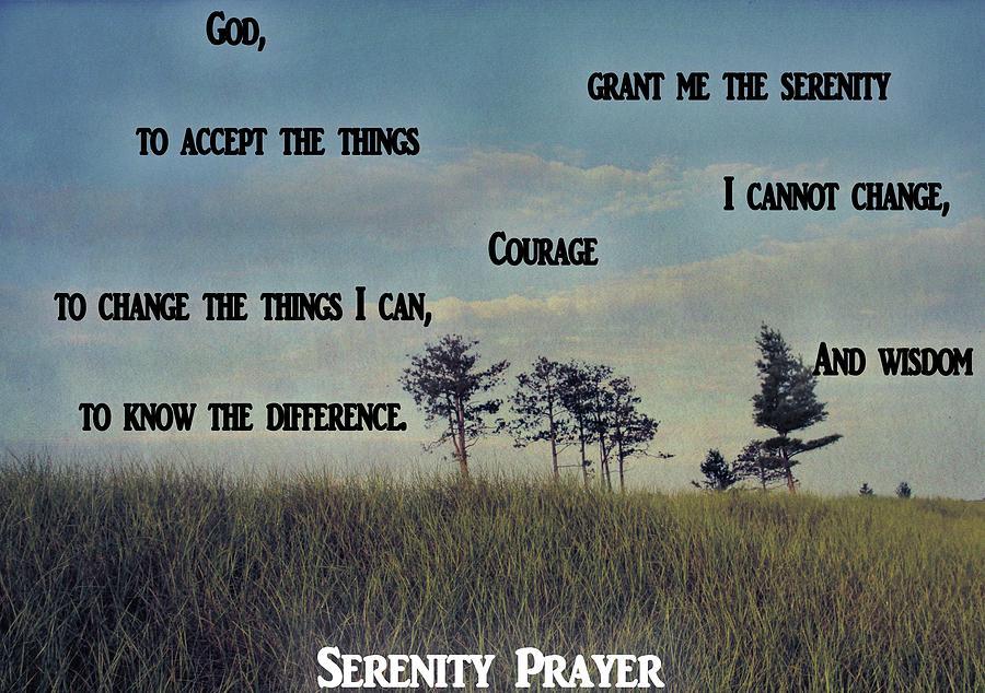 Serenity Prayer Photograph - Serenity Prayer Field by Dan Sproul
