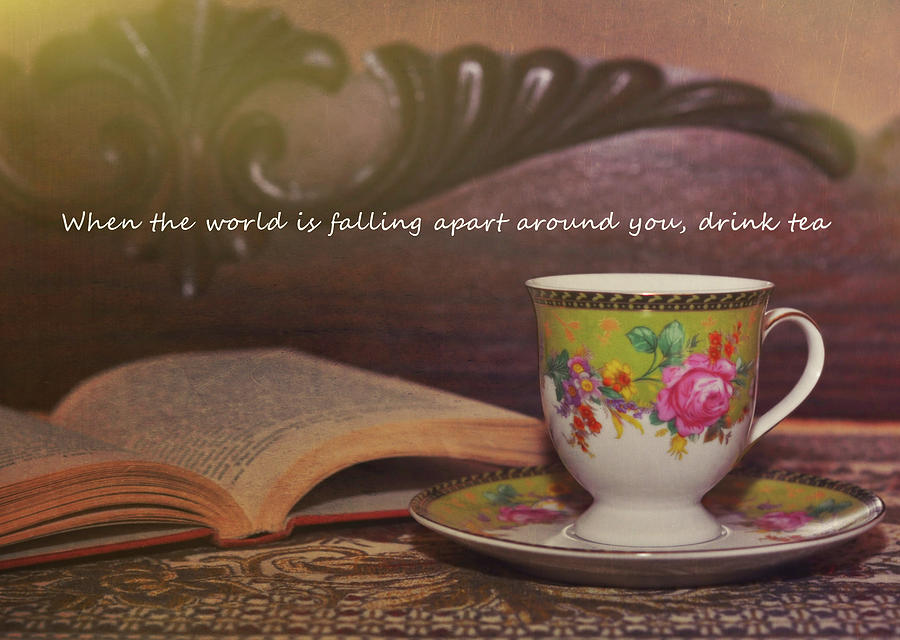 Tea Photograph - Serenity Quote by JAMART Photography