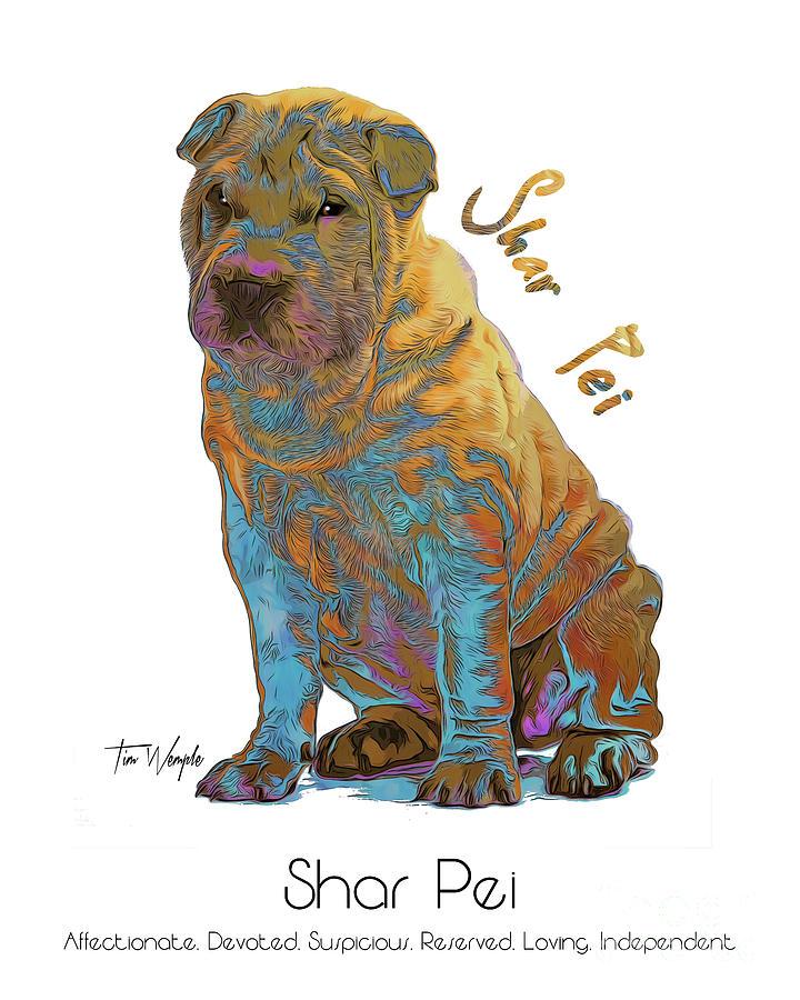 Shar Pei Digital Art - Shar Pei Pop Art by Tim Wemple