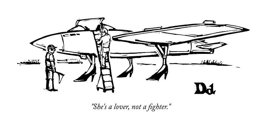 She is a lover not a fighter Drawing by Drew Dernavich