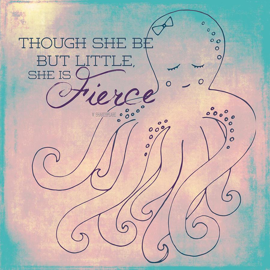 Brandi Fitzgerald Digital Art - She Is Fierce Octopus 1 by Brandi Fitzgerald