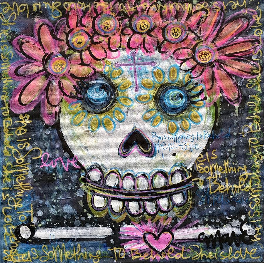 Skull Painting - She Is Something To Behold by Laurie Maves ART