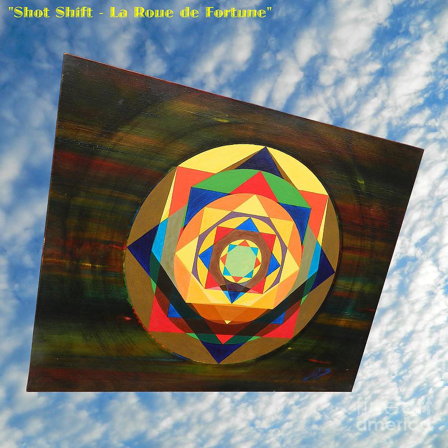 Spirituality Painting - Shot Shift - La Roue de Fortune by Michael Bellon