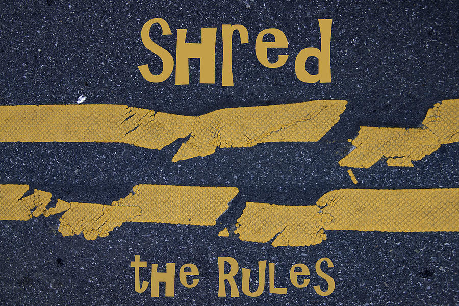 Shred the Rules by John Harmon