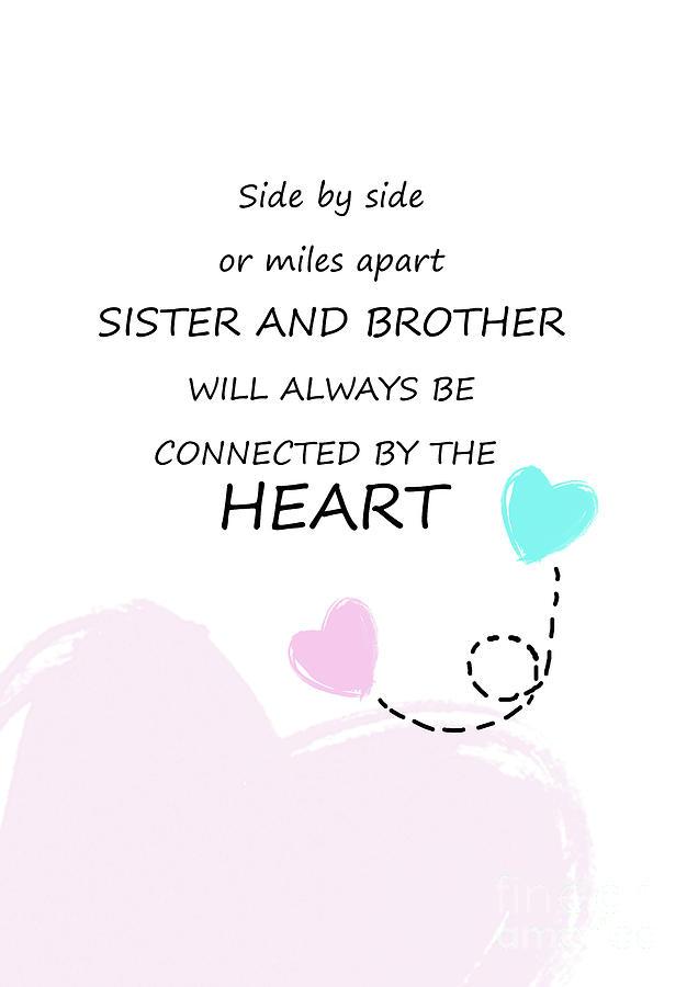 Sister And Brother Quotes 11 Digital Art By Prar Kulasekara