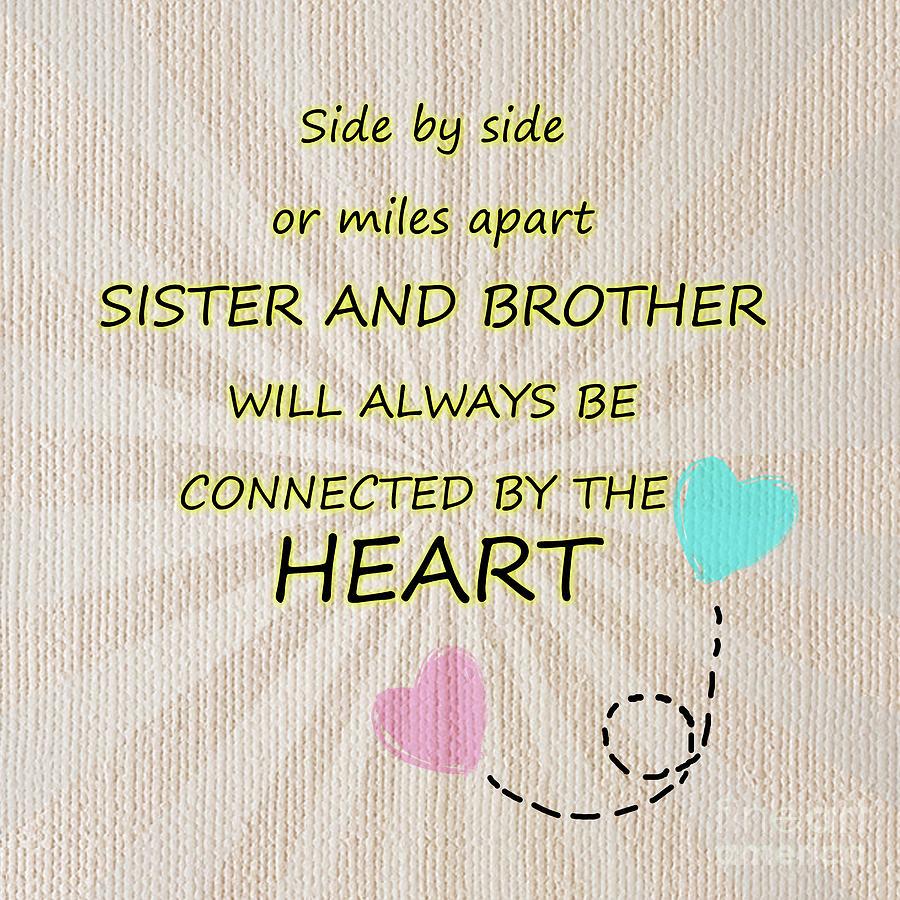 Sister And Brother Quotes 3 Digital Art By Prar Kulasekara