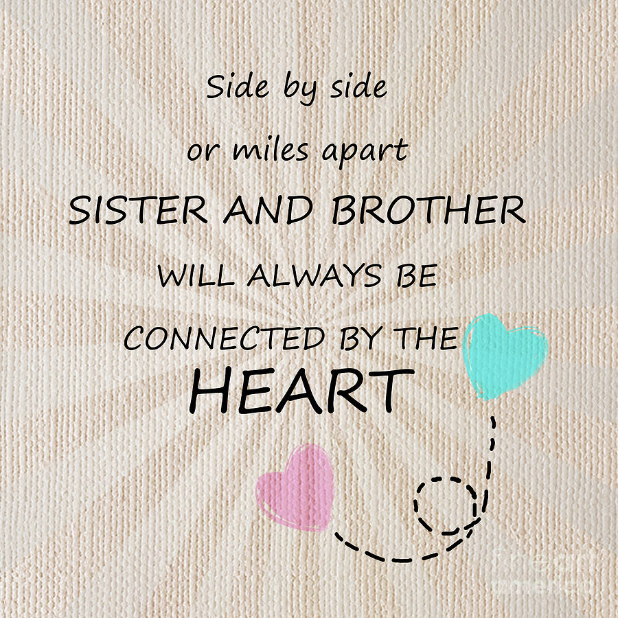 Big Sister To Brother Quotes: Sister And Brother Quotes 8 Digital Art By Prar Kulasekara
