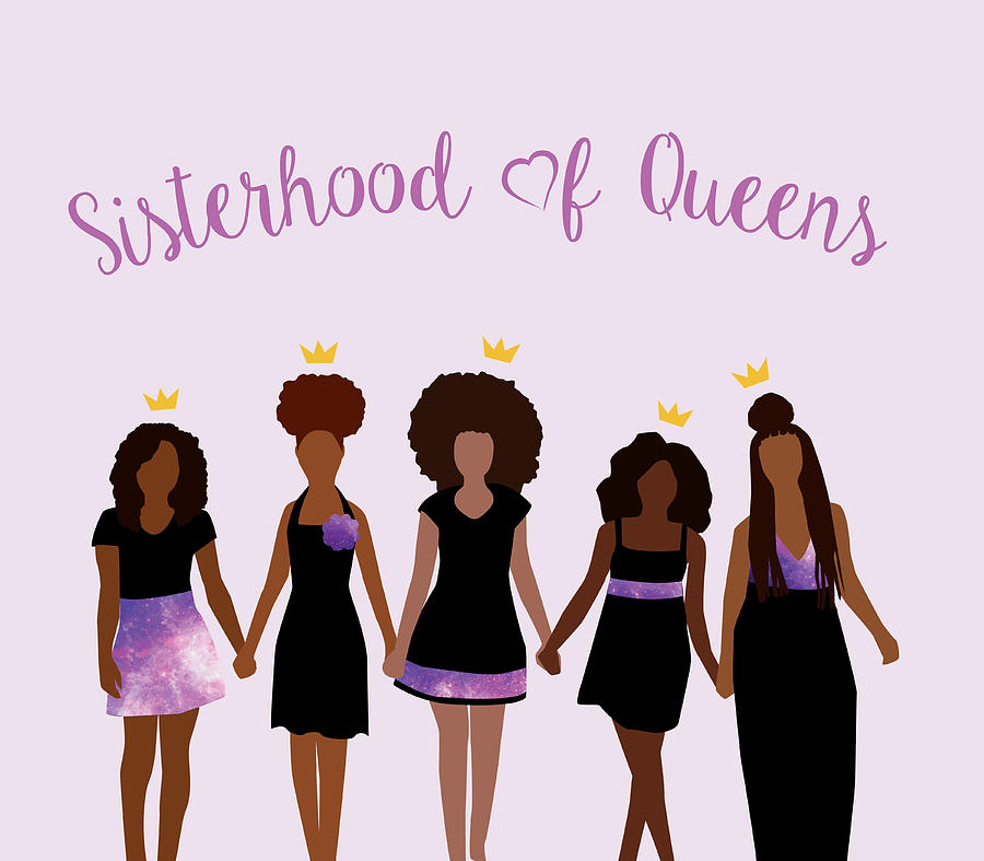 Sisterhood Of Queens Digital Art By Karissa Tolliver