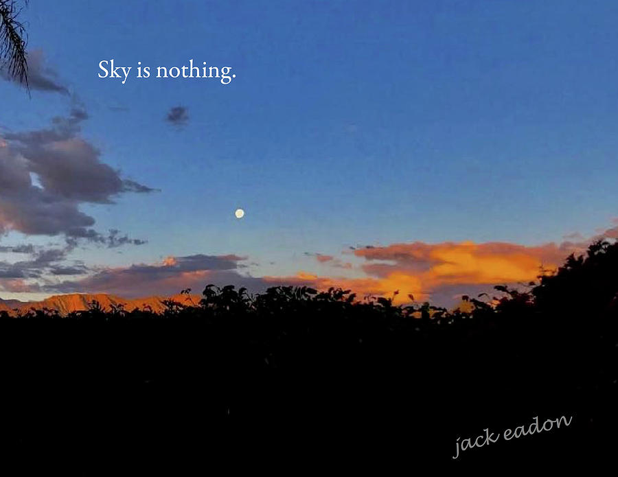 Sky Photograph - Skg is nothing by Jack Eadon