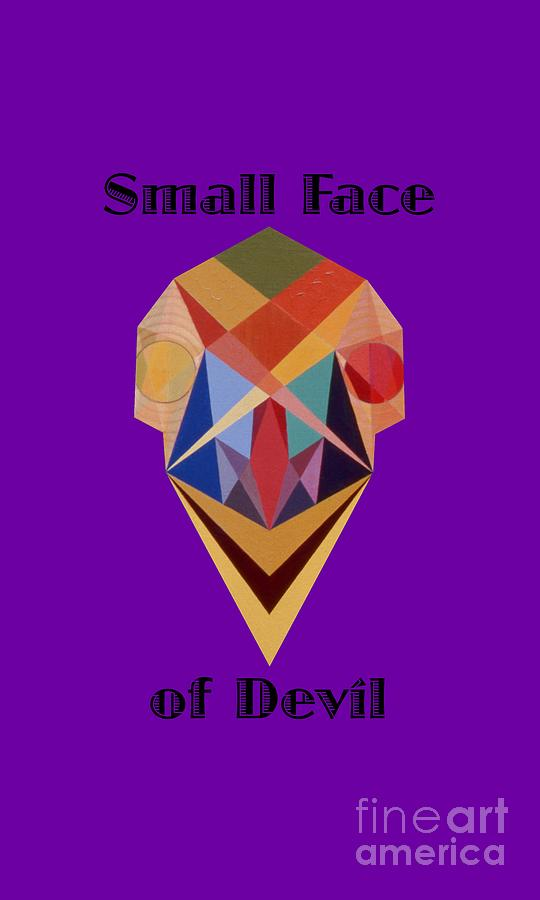Painting Painting - Small Face Of Devil Text by Michael Bellon