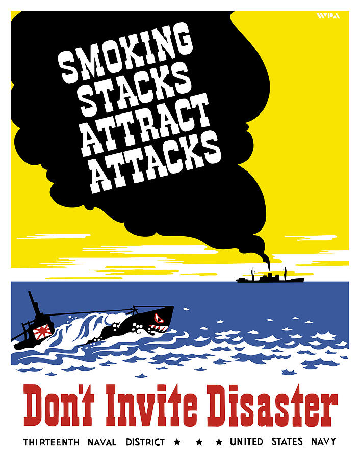 Wwii Propaganda Painting - Smoking Stacks Attract Attacks by War Is Hell Store