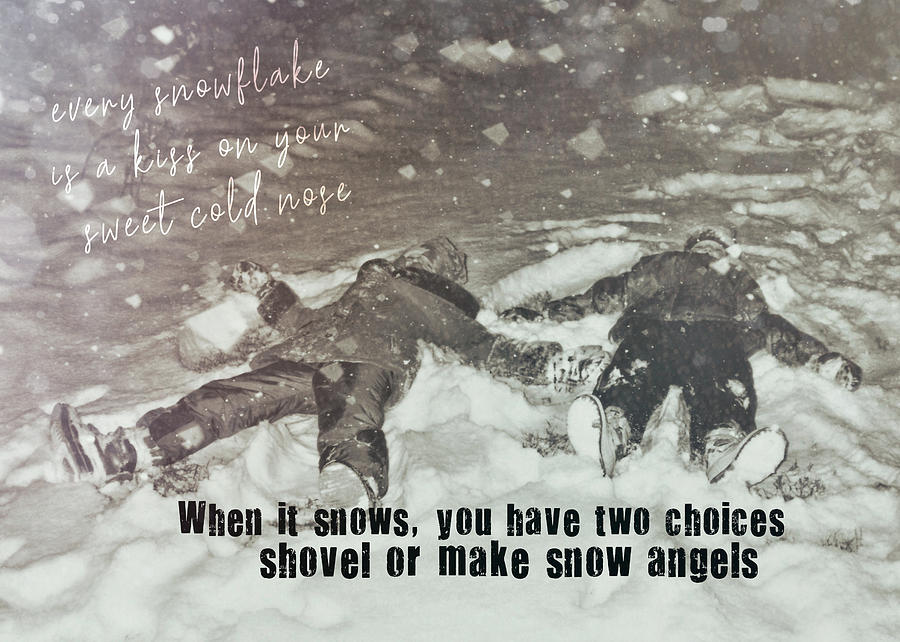 Snow Photograph - Snow Angels Quote by JAMART Photography