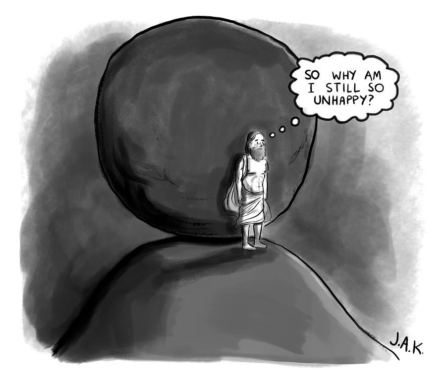 So Why Am I Still So Unhappy Drawing by Jason Adam Katzenstein