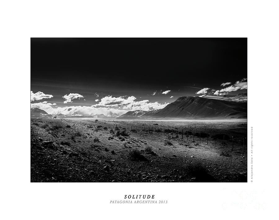 SOLITUDE - PATAGONIA ARGENTINA 2007 by Alejandro Sala