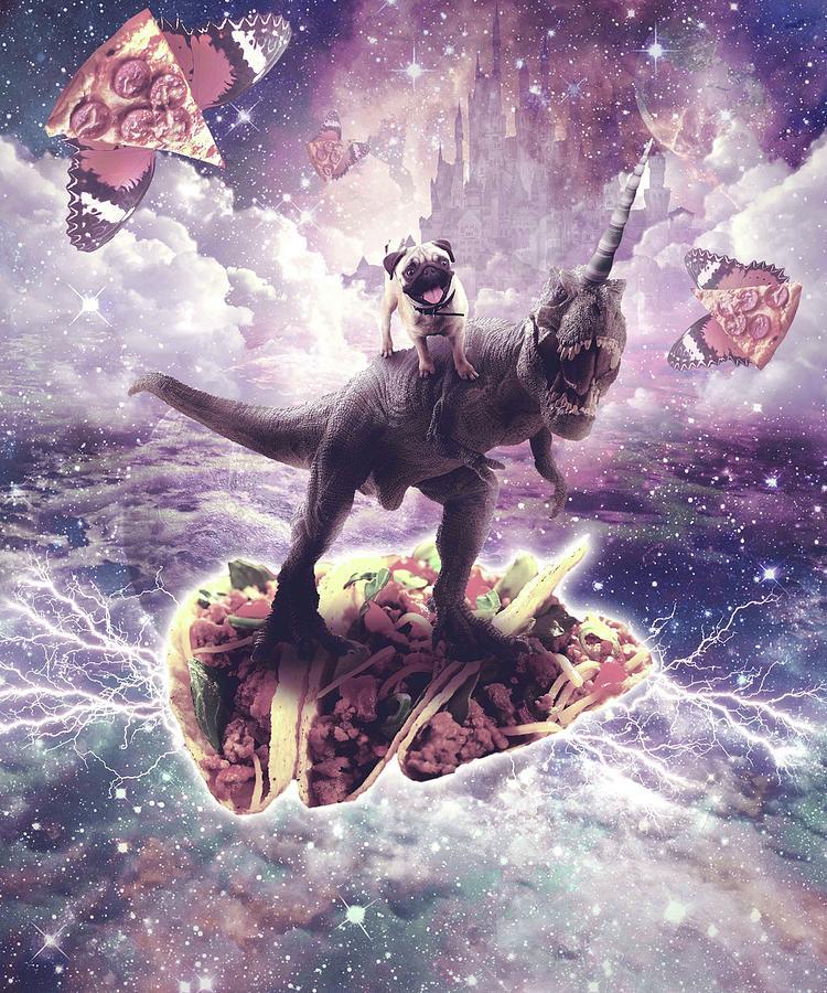 Pug Digital Art - Space Pug Riding Dinosaur Unicorn - Pizza And Taco by Random Galaxy