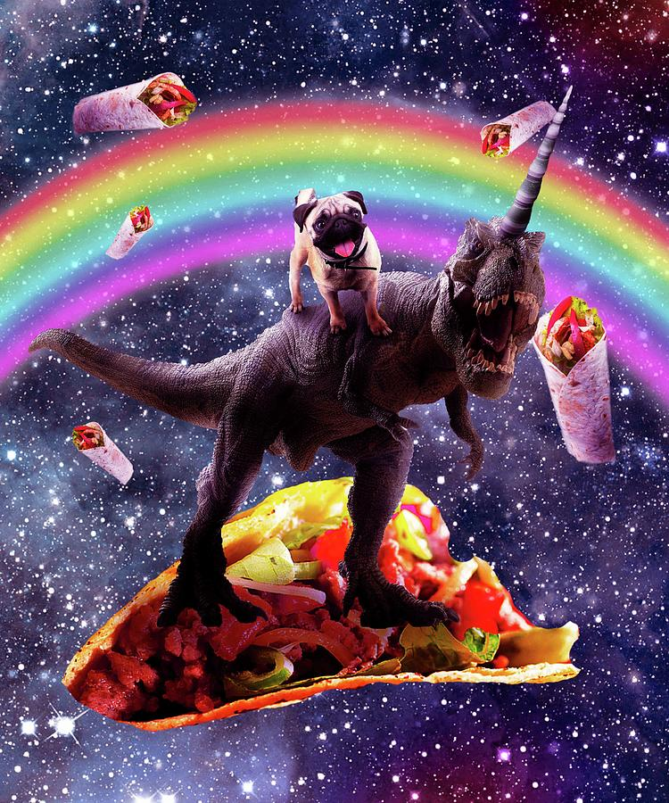 Pug Digital Art - Space Pug Riding Dinosaur Unicorn - Taco And Burrito by Random Galaxy