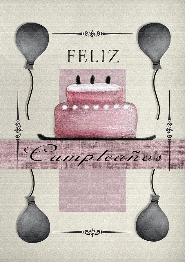 Spanish Birthday Greeting Card Digital Art By Viola Loiva Ekong