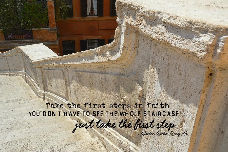 Steps Photograph - Spanish Steps Quote by JAMART Photography