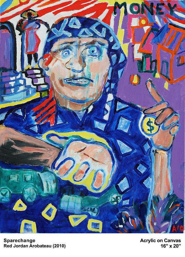Money Painting - Sparechange by Red Jordan Arobateau