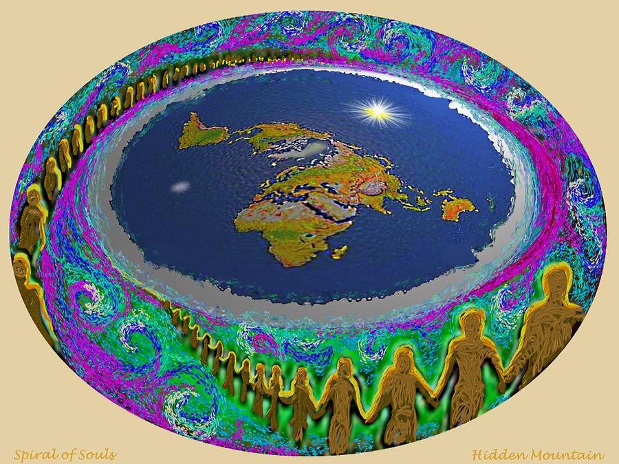 Spiral of Souls Flat Earth by Hidden Mountain