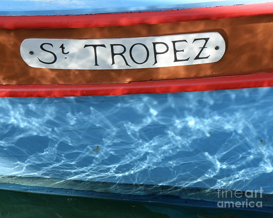 Boat Photograph - St. Tropez by Lainie Wrightson