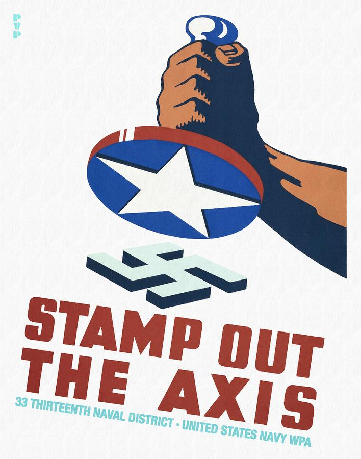 Vintage Poster Mixed Media - Stamp Out The Axis - Restored by Vintage Advertising Posters