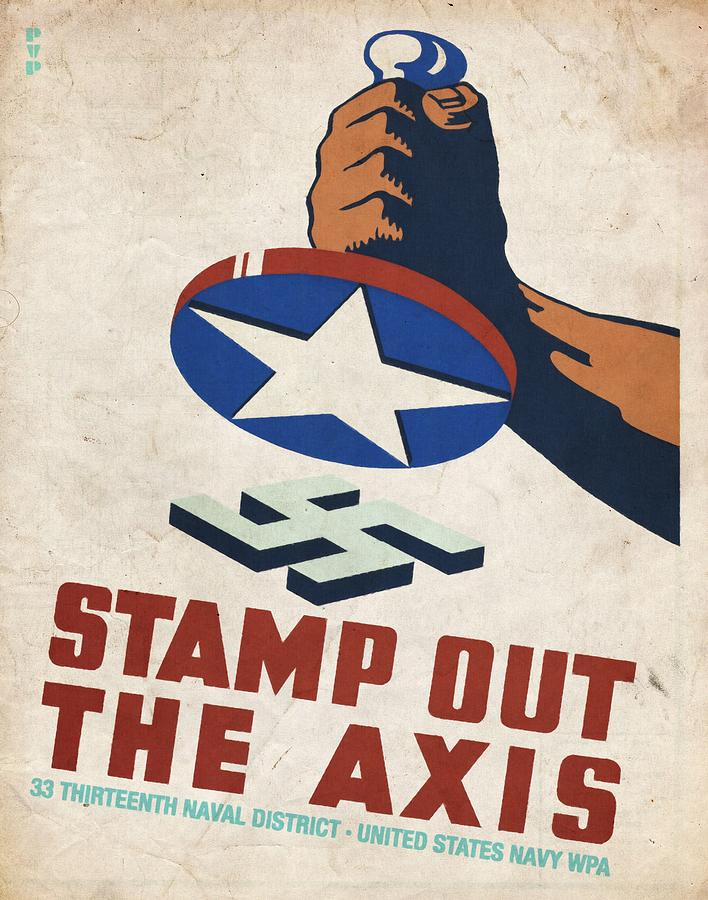 Vintage Poster Mixed Media - Stamp Out The Axis - Vintagelized by Vintage Advertising Posters